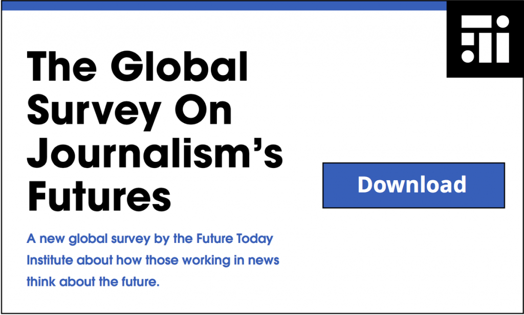 Global Survey On Journalism's Futures – The Future Today