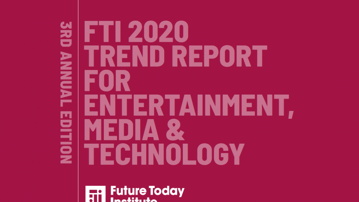 Publishing Trends 2020.Launched Fti S 2020 Entertainment Media And Technology